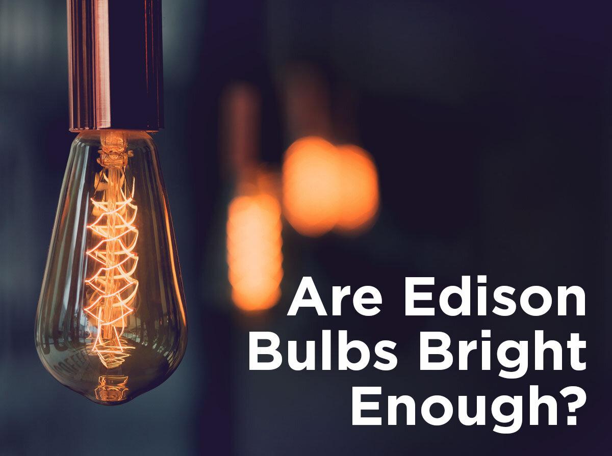 bombillas edison-suficientemente-brillantes.jpg